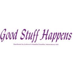 Good Stuff Happens